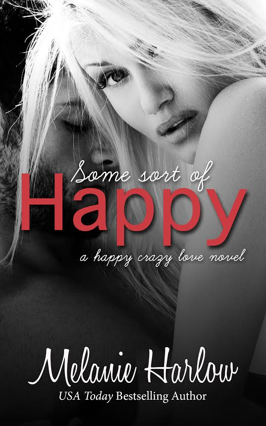 Cover Reveal (Giveaway) Some Sort of Happy by Melanie Harlow